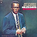 DAVIS, MILES - MY FUNNY VALENTINE: IN CONCERT