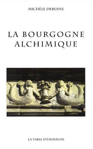 La Bourgogne alchimique
