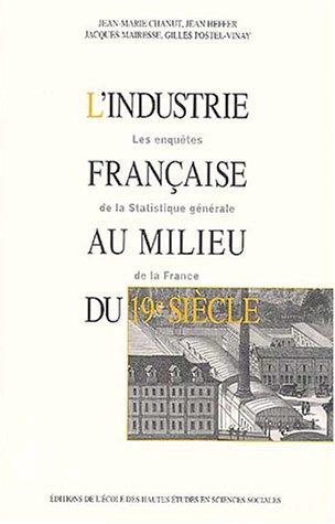 L'industrie française au milieu du 19e siècle