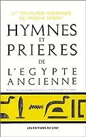 Hymnes et Prières de l'Egypte ancienne
