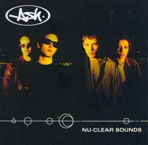 Ash - Nu-Clear Sounds - Amazon.com Music