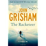 The Racketeerby John Grisham