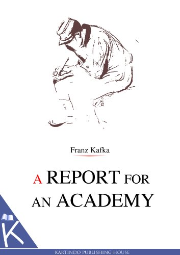 positive growth and ironic change in metamorphosis and a report to the academy by franz kafka and ax
