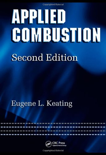 Applied Combustion, Second Edition (Mechanical Engineering)