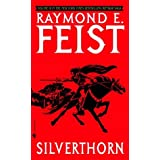 Silverthorn by Raymond E. Feist – Review