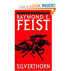 Silverthorn (Riftwar Saga, Volume 3) by Raymond E. Feist