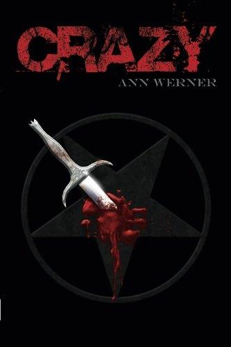 Book: Crazy by Ann Werner