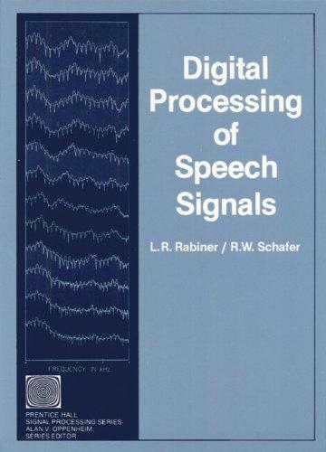 Digital Processing of Speech Signals