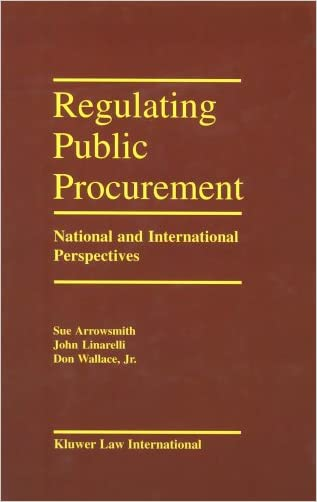 Regulating Public Procurement, National and International Perspectives