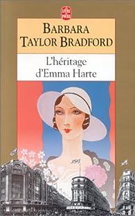 L'héritage d'Emma Harte par Barbara Taylor Bradford