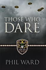 Those Who Dare (Raiding Forces)