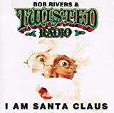 Bob Rivers - I Am Santa Claus