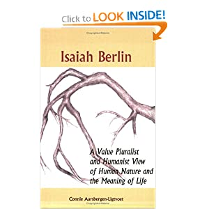 Amazon.com: Isaiah Berlin: A Value Pluralist and Humanist View of ...