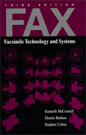 Fax: Facsimile Technology And Systems (Artech House Telecommunications Library)