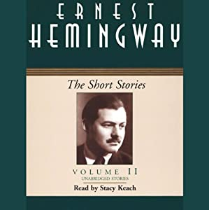The Short Stories, Volume II | [Ernest Hemingway]