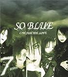SO BLUE()