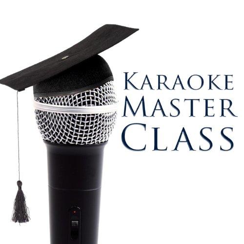 Karaoke Masterclass Presents - Let Me Be Your