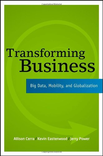 Transforming Business Big Data Mobility and Globalization111852294X
