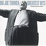 Big Joe Turner - Greatest Hits