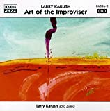 echange, troc Larry Karush - Art Of The Improviser