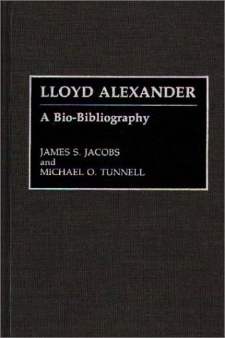 Lloyd Alexander: A Bio-Bibliography (Bibliographies and Indexes in Women's Studies)