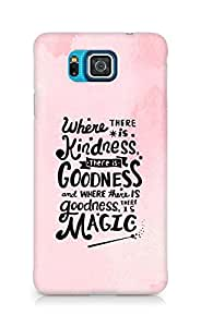 AMEZ where there is kindness there is goodness Back Cover For Samsung Galaxy Alpha