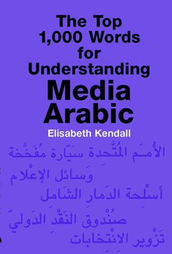 The Top 1,000 Words for Understanding Media Arabic...
