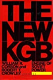 The New KGB: Engine of Soviet Power (0688066690) by William R. Corson