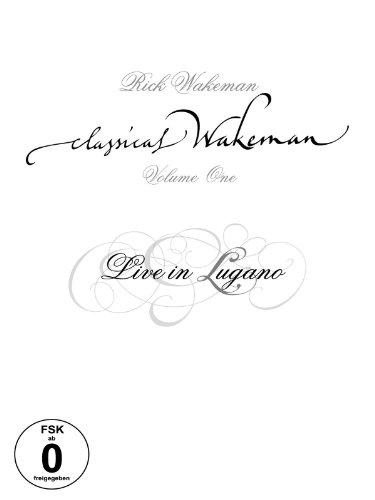Rick Wakeman - Classical Wakeman Vol 1 - Live In Lugano