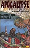 echange, troc Terence CORMAN & Don SEABURY - Carnage aux Caraïbes