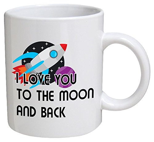 Funny Mug - I love you to the moon and back - 11 OZ Coffee Mugs - Funny Inspirational and sarcasm - By A Mug To Keep TM