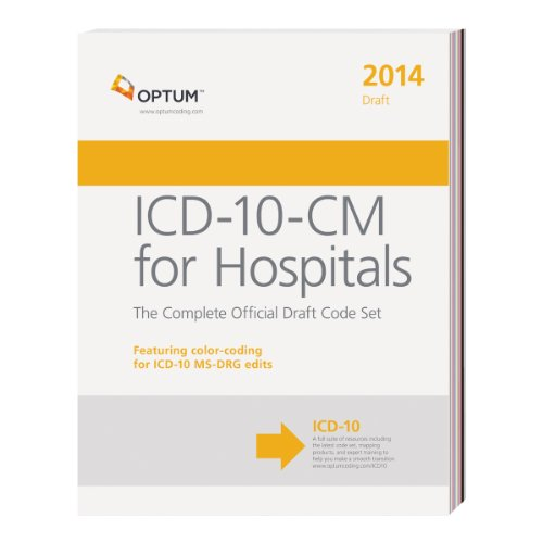 Icd-10-Cm For Hospitals - The Complete Official Draft Code Set 2014