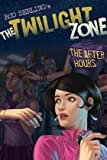 Mark Kneece The After Hours (The Twilight Zone)