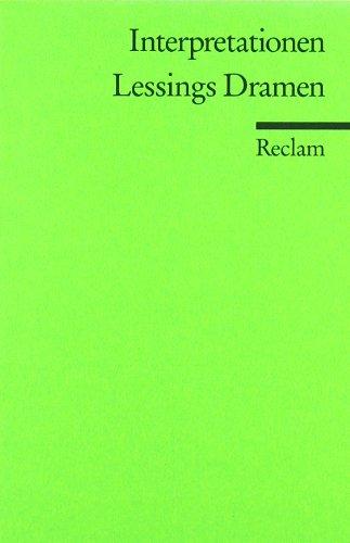 Interpretationen: Lessings Dramen: 4 Beiträge