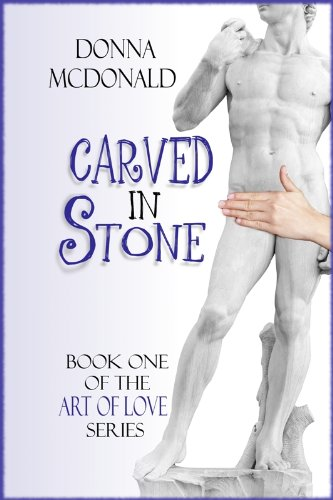 Carved In Stone (Art of Love Series)