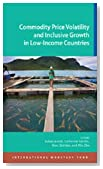 Commodity Price Volatility and Inclusive Growth in Low-Income Countries