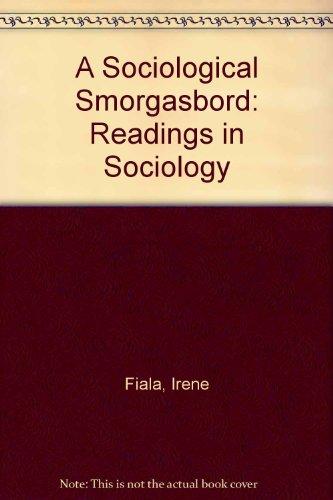 A SOCIOLOGICAL SMORGASBORD: READINGS IN SOCIOLOGY
