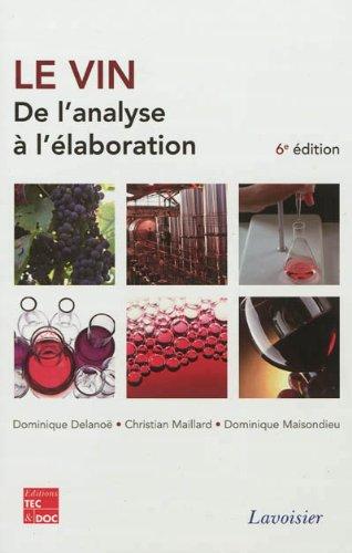 Le vin : De l'analyse à l'élaboration gratuit