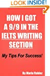 HOW I GOT A 9/9 IN THE IELTS WRITING...