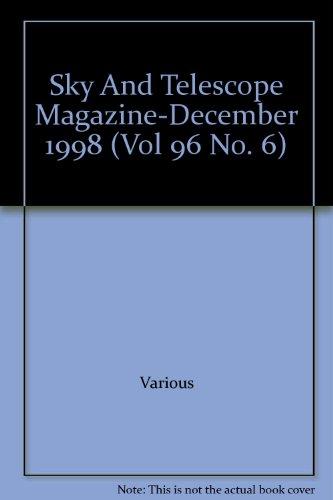 Sky And Telescope Magazine-December 1998 (Vol 96 No. 6)