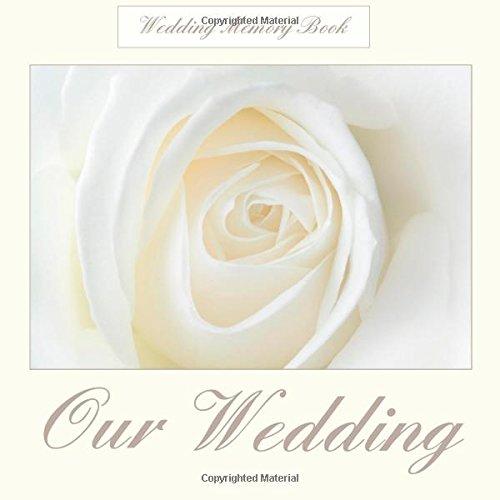 Wedding Memory Book: Our Wedding