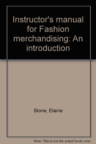 Instructor's manual for Fashion merchandising: An introduction