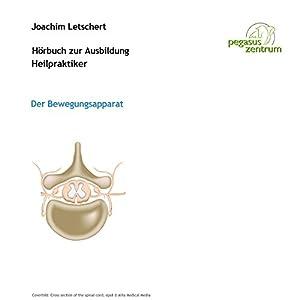 Hörbuch zur Ausbildung für Heilpraktiker: Der Bewegungsapparat Hörbuch