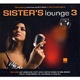 echange, troc Various Artists - Sister'S Lounge /Vol.3