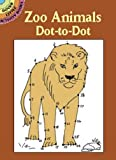 Zoo Animals Dot-to-Dot (Dover Little Activity Books)