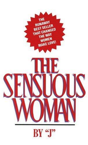 The Sensuous Woman, J