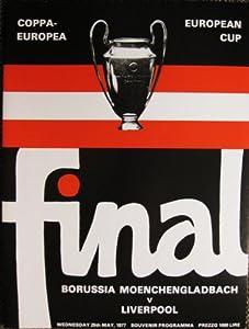 Liverpool FC V Borussia Munchengladbach MINT Programme UEFA European Champions Cup Final 25-05-1977