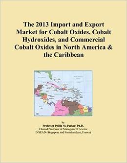 Market for Cobalt Oxides, Cobalt Hydroxides, and Commercial Cobalt
