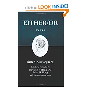 Either Or, Part I (Kierkegaard's Writings, 3) by S�ren Kierkegaard, Howard V. Hong and Edna H. Hong