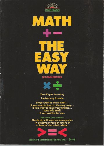 Math the Easy Way: Your Key to Learning (Math the Easy Way, 2nd ed)